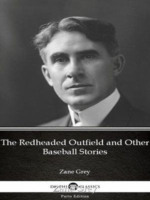 cover image of The Redheaded Outfield and Other Baseball Stories by Zane Grey
