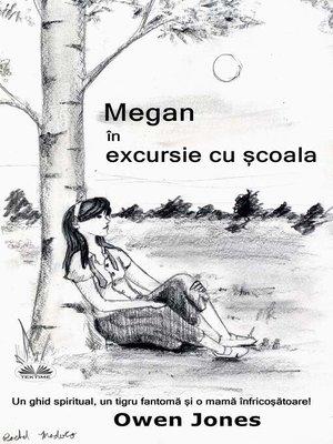 cover image of Megan În Excursie Cu Școala