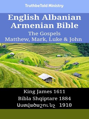 cover image of English Albanian Armenian Bible - The Gospels - Matthew, Mark, Luke & John