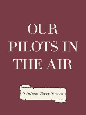 cover image of Our Pilots in the Air