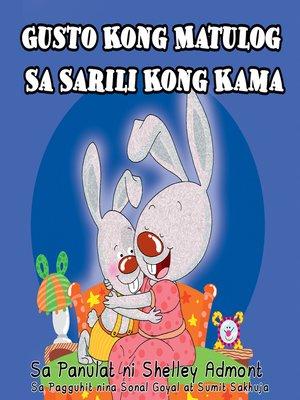 cover image of Gusto Kong Matulog Sa Sarili Kong Kama