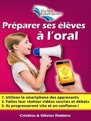 cover image of Préparer ses élèves à l'oral