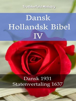 cover image of Dansk Hollandsk Bibel IV