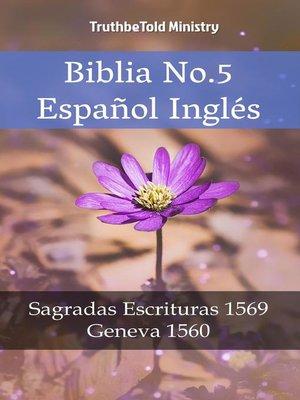 cover image of Biblia No.5 Español Inglés
