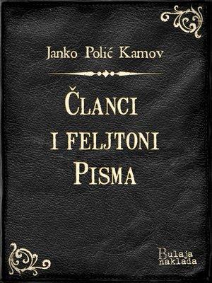 cover image of Članci i feljtoni - Pisma