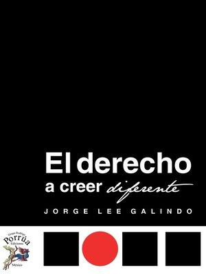 cover image of El derecho a creer diferente