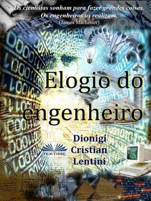 cover image of Elogio Do Engenheiro