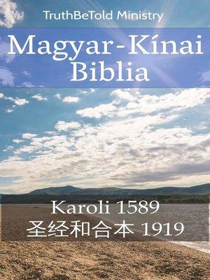 cover image of Magyar-Kínai Biblia