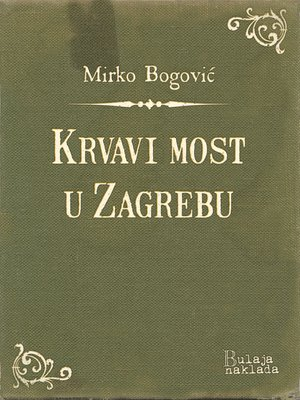 cover image of Krvavi most u Zagrebu