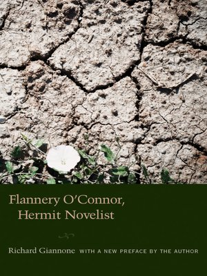 cover image of Flannery O'Connor, Hermit Novelist