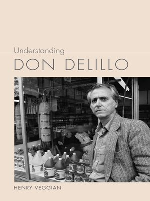 cover image of Understanding Don DeLillo