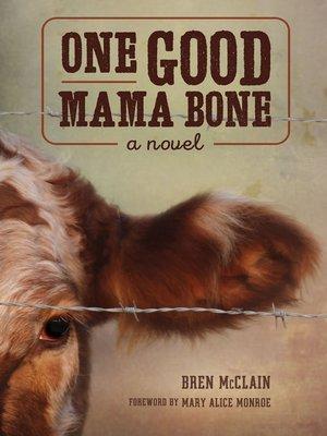 cover image of One Good Mama Bone