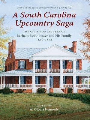 cover image of A South Carolina Upcountry Saga