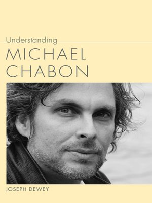 cover image of Understanding Michael Chabon