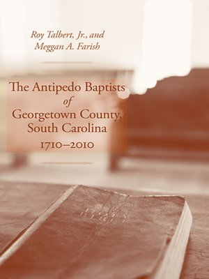 cover image of The Antipedo Baptists of Georgetown County, South Carolina, 1710-2010