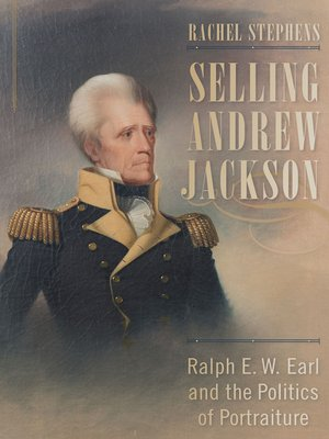 cover image of Selling Andrew Jackson