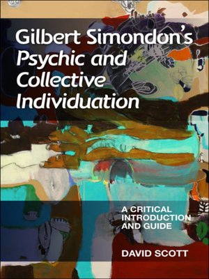 cover image of Gilbert Simondon's Psychic and Collective Individuation