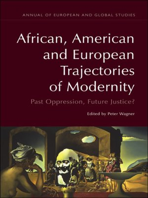 cover image of African, American and European Trajectories of Modernity