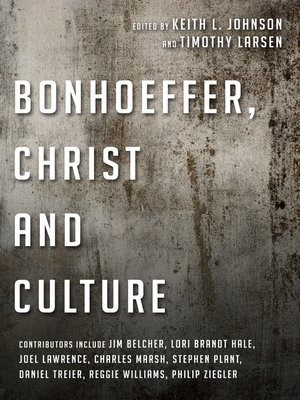 cover image of Bonhoeffer, Christ and Culture