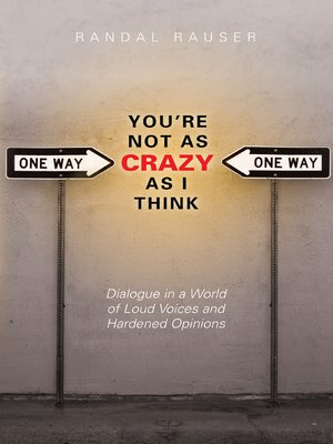 cover image of You're Not as Crazy as I Think