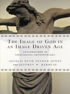 cover image of The Image of God in an Image Driven Age