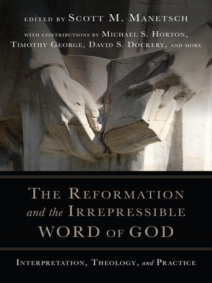 cover image of The Reformation and the Irrepressible Word of God