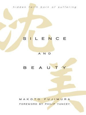 cover image of Silence and Beauty