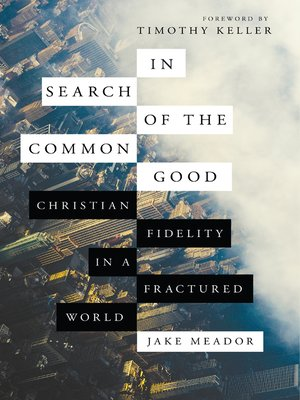 cover image of In Search of the Common Good