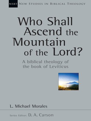 cover image of Who Shall Ascend the Mountain of the Lord?