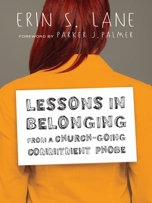cover image of Lessons in Belonging from a Church-Going Commitment Phobe