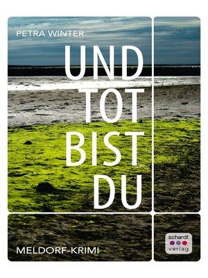 cover image of Und tot bist du