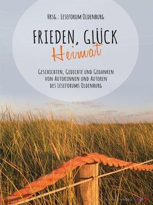 cover image of Frieden, Glück--Heimat