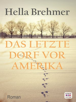 cover image of Das letzte Dorf vor Amerika