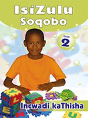 cover image of Isizulu Soqobo Grad 2 Teachers Resource