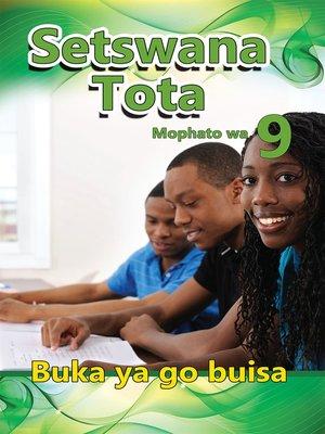 cover image of Setswana Tota Grade 9 Reader