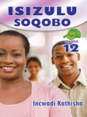 cover image of Isizulu Soqobo Grad 12 Teacher's Guide