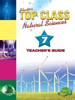 cover image of Top Class Natural Sciences Grade 7 Teacher's Guide