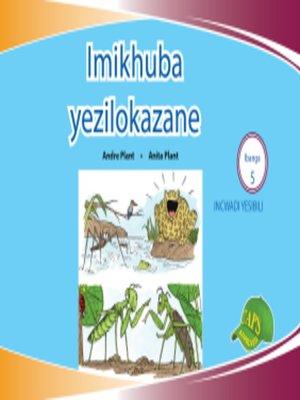 cover image of Imvubelo Grad ed Reader Gr 5 Bk 2 Imikhuba Yezilokazane