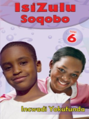 cover image of Isizulu Soqobo Grad 6 Reader