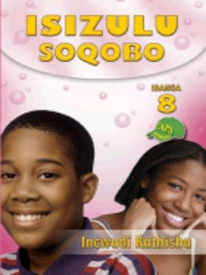 cover image of Isizulu Soqobo Grad 8 Teacher's Guide