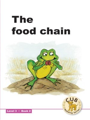 cover image of Cub Reading Scheme Level 3, Book 2: The Food Chain