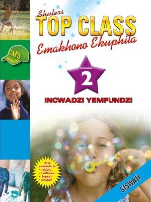 cover image of Top Class Lifskills Grade 2 Learner's Book (Siswati)