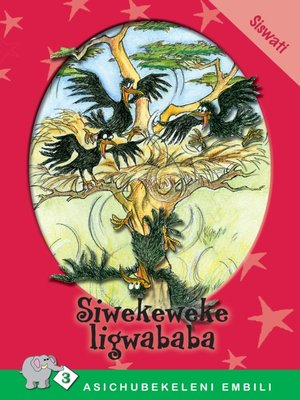 cover image of Asichubekeleni Embili: Level 3 Book 2: Siwekeweke