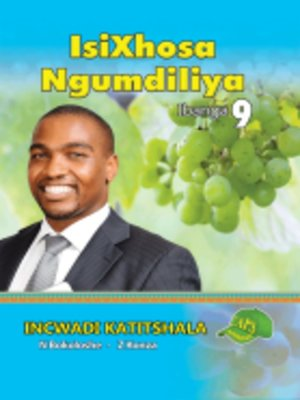 cover image of Isixhosa Ngumdiliya Grad 9 Teacher's Guide