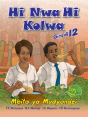 cover image of Hi Nwa Hi Kolwa Grad 12 Learner Book