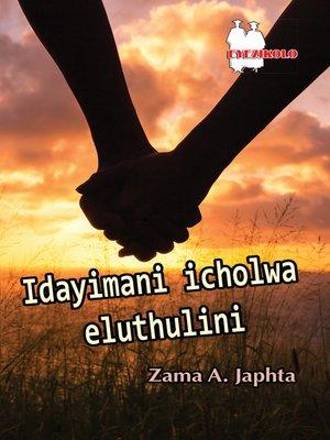 cover image of Idayimani Icholwa Eluthulini Fal