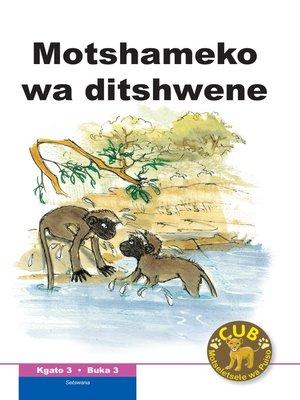 cover image of Cub Reading Scheme (Setswana) Level 3, Book 3: Motshameko