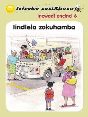 cover image of Isiseko Sesixhosa Grade R Iindlela Zokuhamba