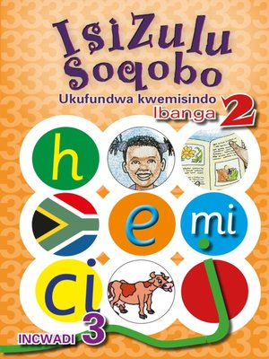 cover image of Isizulu Soqobo (Phonic Prog) Grade 2 Workbook 3