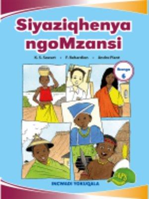 cover image of Imvubelo Grad ed Reader Gr 6 Bk 1 Siyaziqhenya Ngomzansi